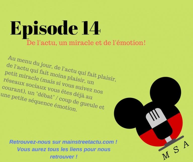 Episode 14: de l'actu, un miracle et de l'émotion