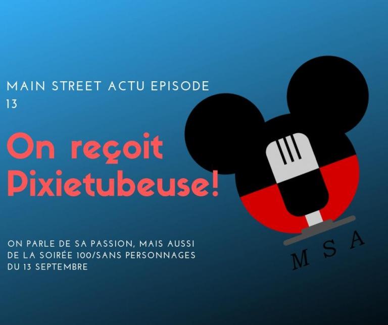 Episode 13: Pixietubeuse et une soirées 100 ou sans personnages!