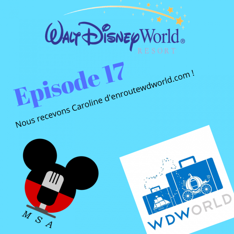 Episode 17 : En route pour Walt Disney World!