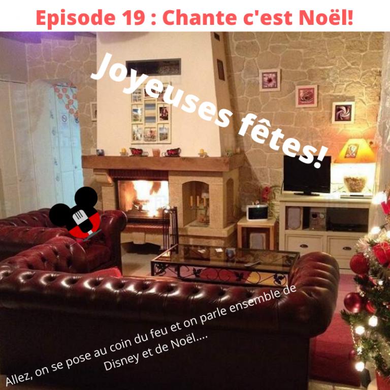 Episode 19: Chante c'est Noël!