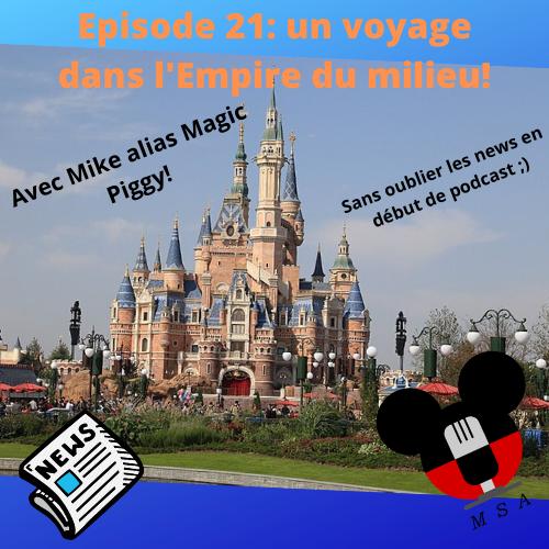Episode 21 : Un voyage dans l'Empire du Milieu!
