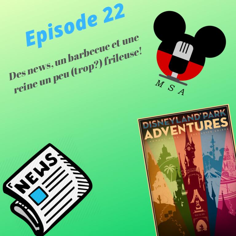 Episode 22 : Des news, un barbecue et une reine un peu (trop?) frileuse!