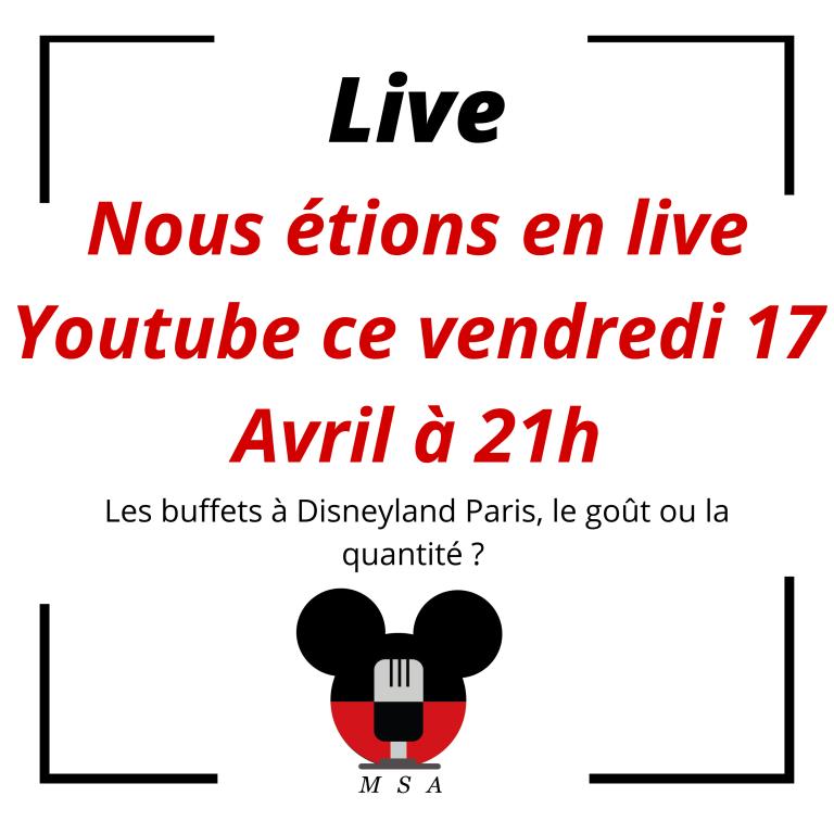 Nouveau live Youtube sur les buffets à Disneyland Paris!