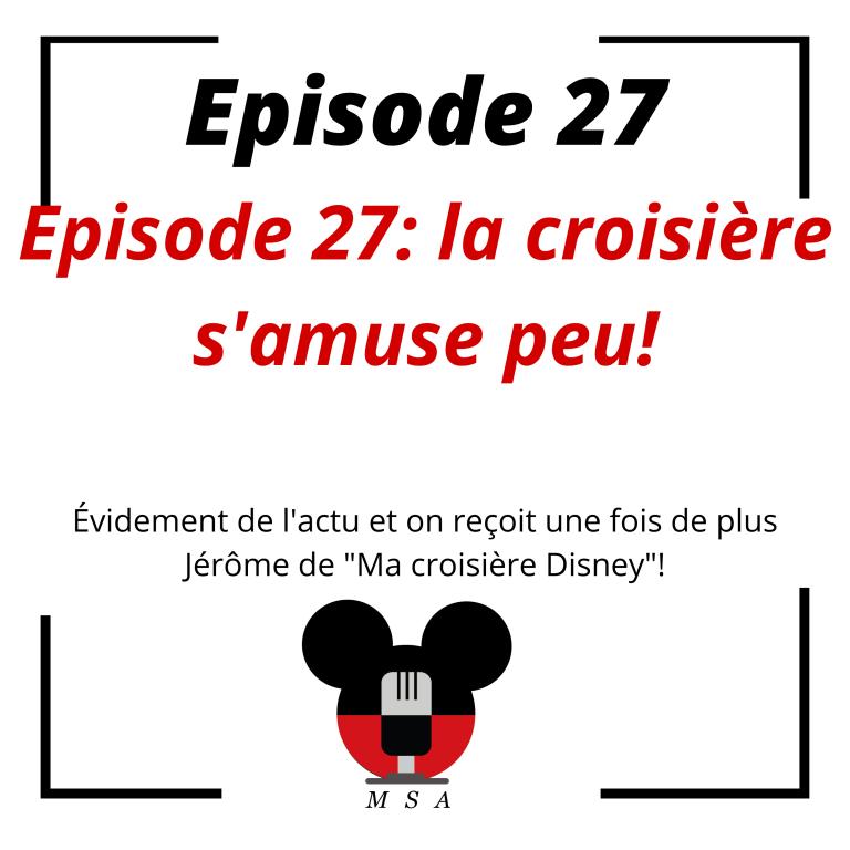 Episode 27: la croisière s'amuse peu!
