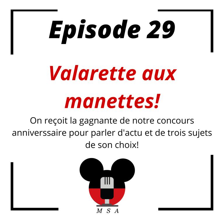 Episode 29 : Valarette aux manettes!
