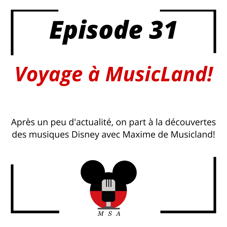 Episode 31: Voyage à MusicLand!