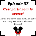 Episode 37 : C'est partit pour la course! (Avec Chris d'All Around Dreams)