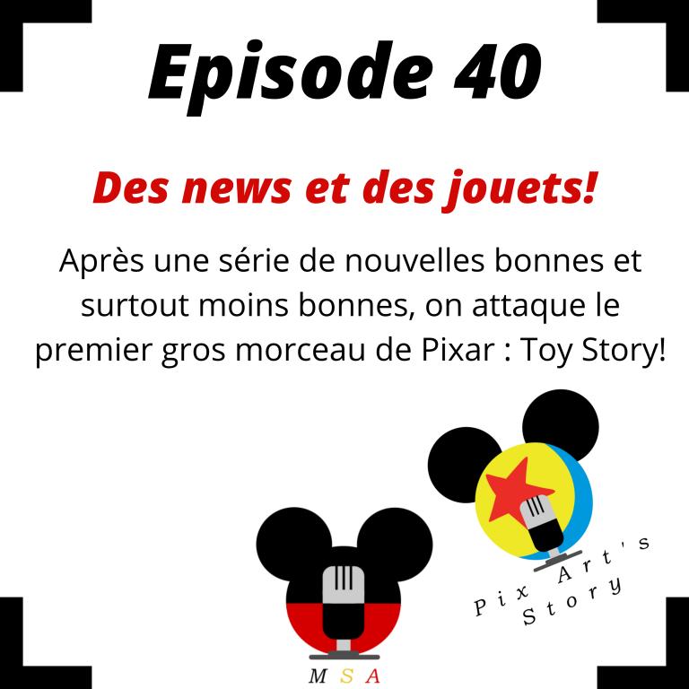 Episode 40: Des news et des jouets!
