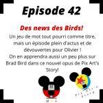 Episode 42 : Des news et des Birds! (Pix'Art Story)