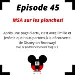 Episode 45 : Main Street Actu sur les planches!