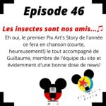 Episode 46 : Les insectes sont nos amis...♫