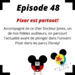 Episode 48 : Pixar est partout!