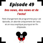 Episode 49: Des news, des news et de l'actu!