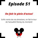 Episode 51 : On fait le plein d'actus!