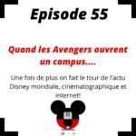 Episode 55 : Quand les Avengers ouvrent un campus....