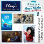Episode HS 01 - La stratégie Disney+ face à la pandémie (avec Lextopia)