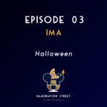 Episode 3 – IMA – Halloween